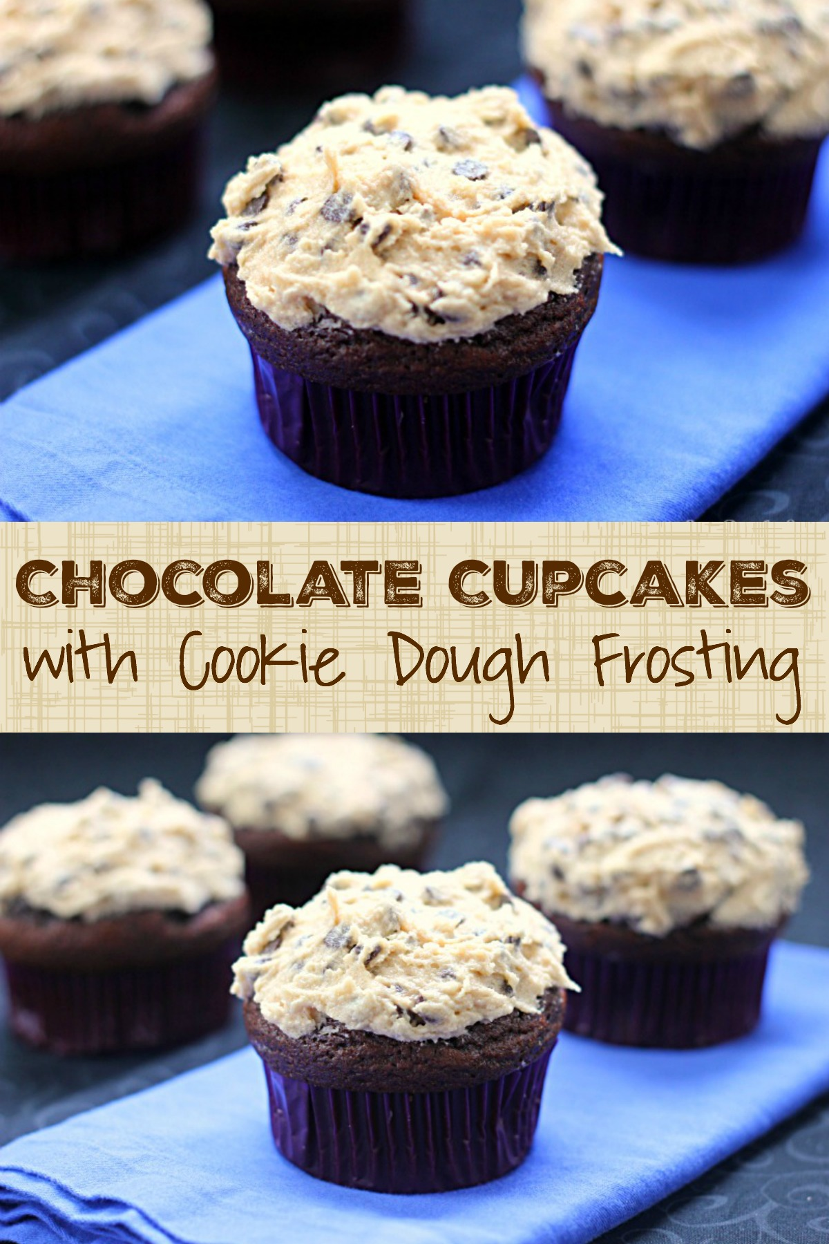 Chocolate Cupcakes with Cookie Dough Frosting