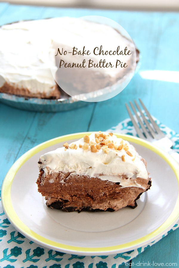 ... Friday: No-Bake Chocolate Peanut Butter Pie - Eat. Drink. Love
