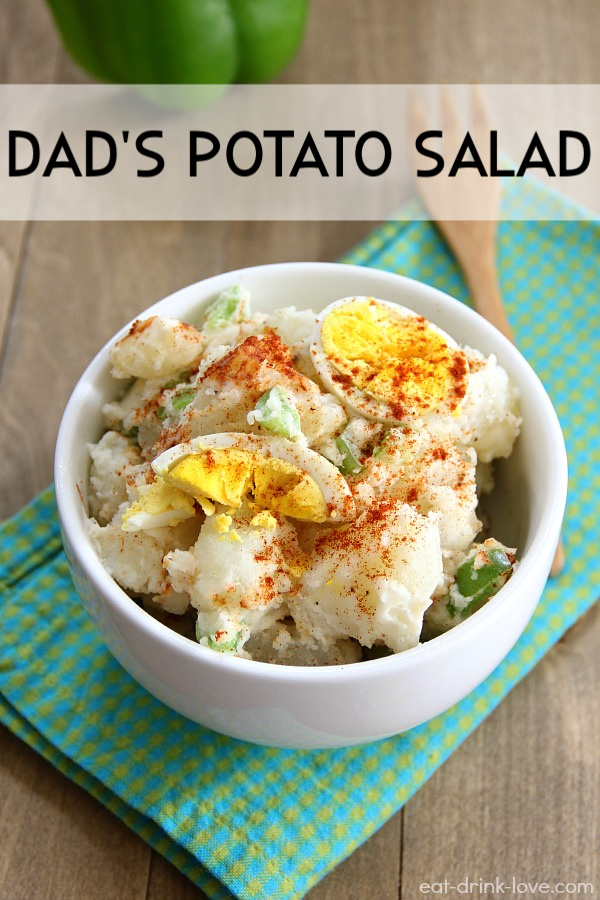 Dad's Potato Salad in a white bowl