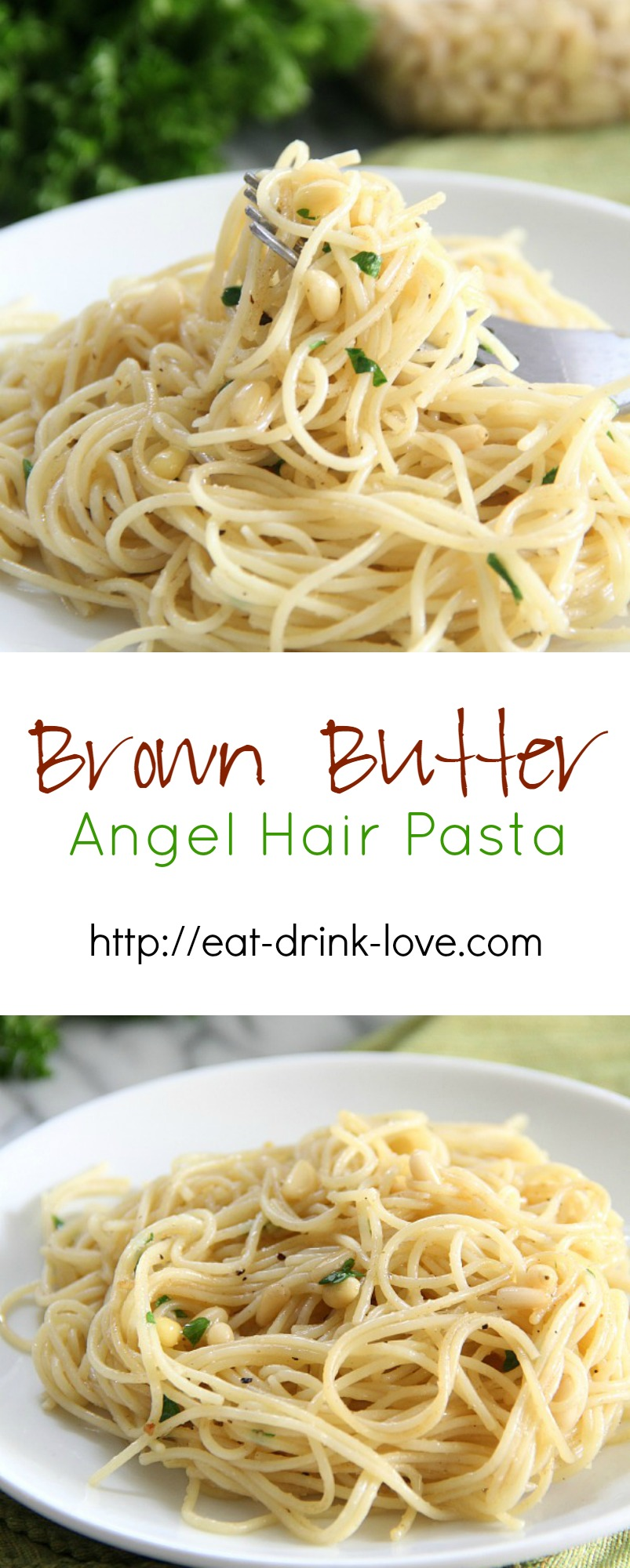 Browned Butter Angel Hair Pasta - angel hair pasta with parsley and pine nuts