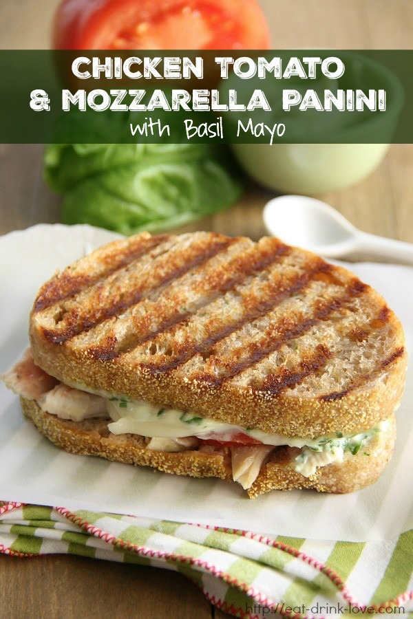 Chicken Tomato & Mozzarella Panini with Basil Mayo