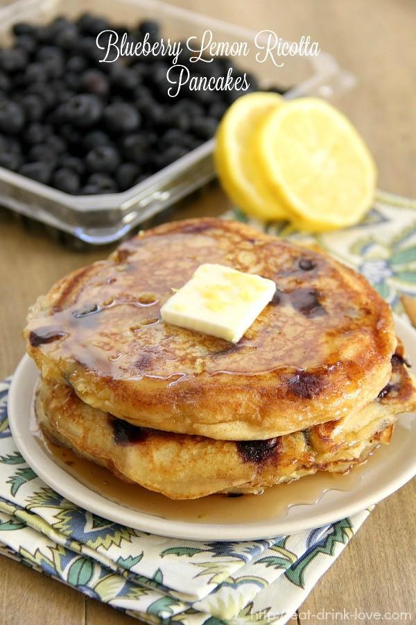 Eat. Drink. Love. Blueberry Lemon Ricotta Pancakes - Eat. Drink. Love.