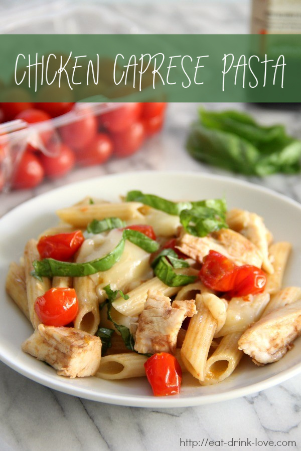 Chicken Caprese Pasta with chicken, pasta, cheese, tomatoes, basil, and balsamic glaze
