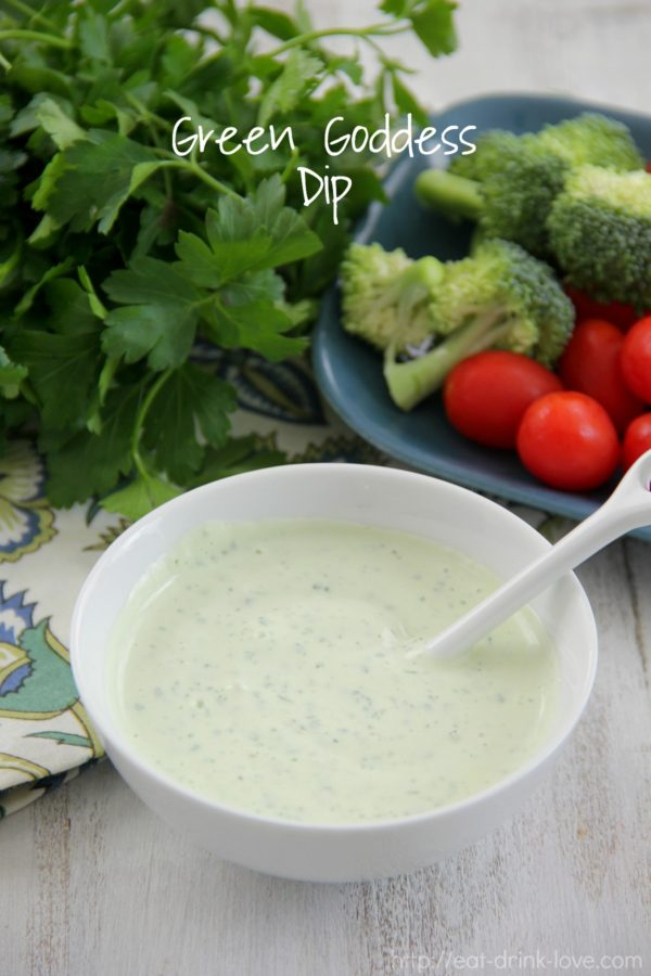 Green Goddess Dip - Eat. Drink. Love.