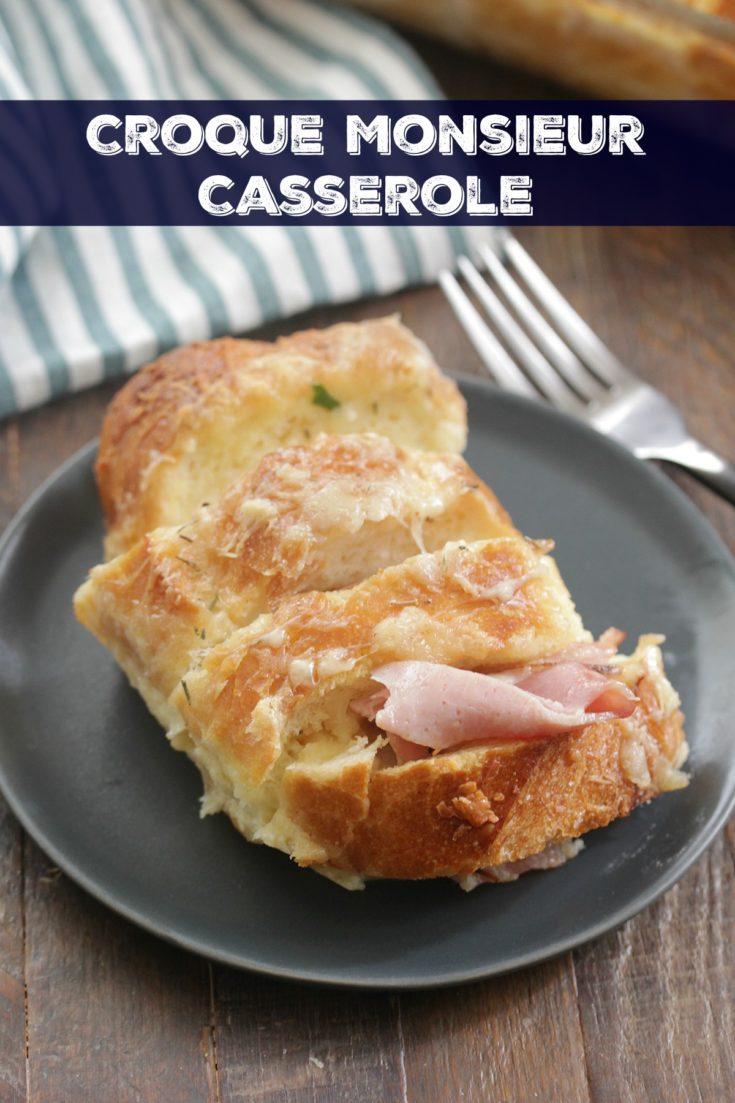 Croque Monsieur Casserole - Eat. Drink. Love.