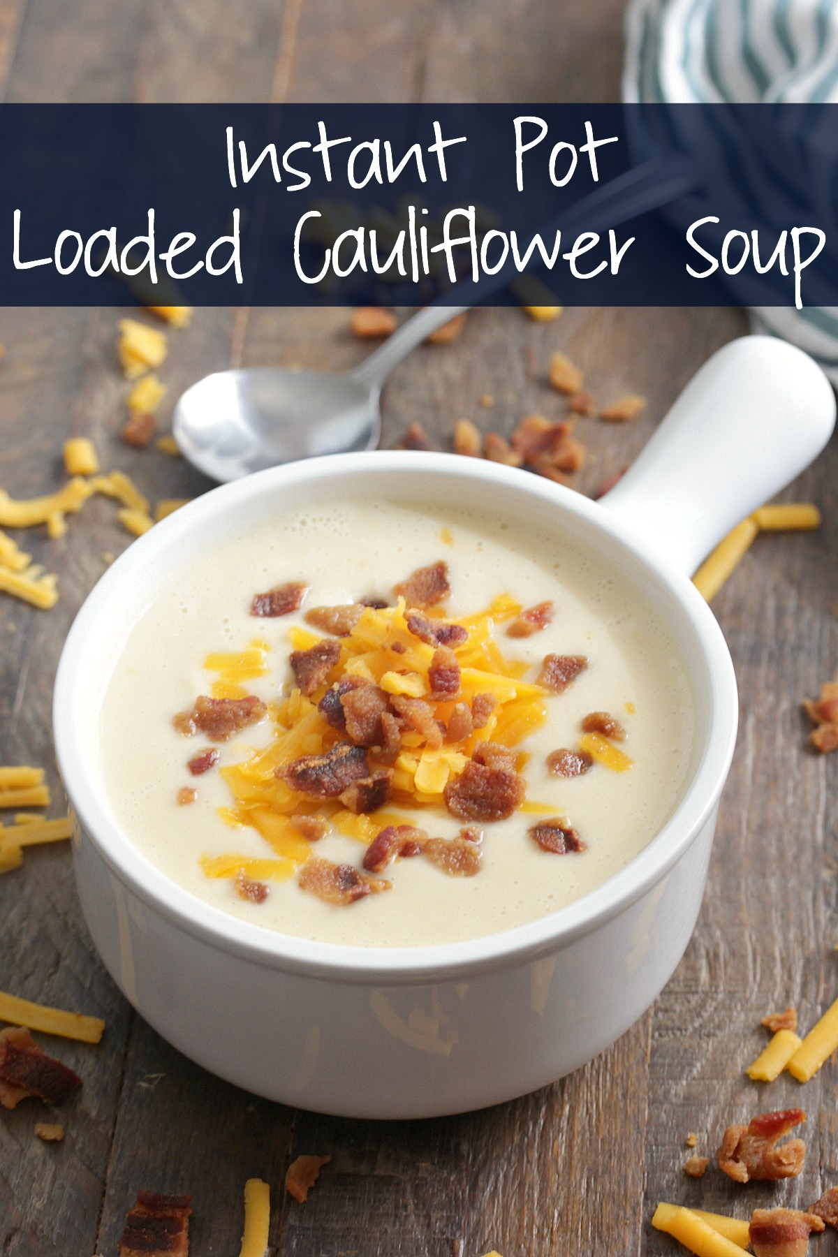 Instant Pot Loaded Cauliflower Soup