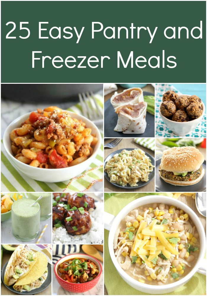 25 Easy Pantry and Freezer Meals