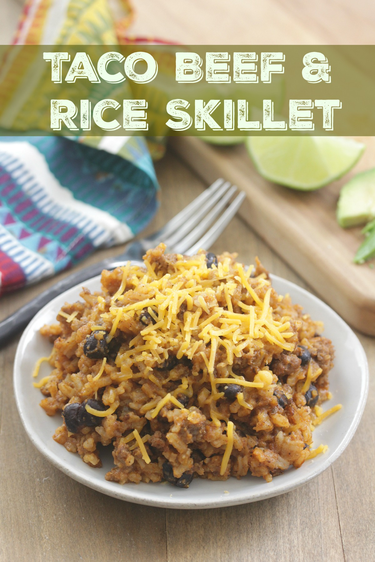 Taco Beef & Rice Skillet