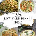 25 Low-Carb Dinner Ideas
