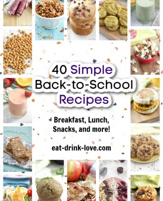 40 Simple Back-to-School Recipes